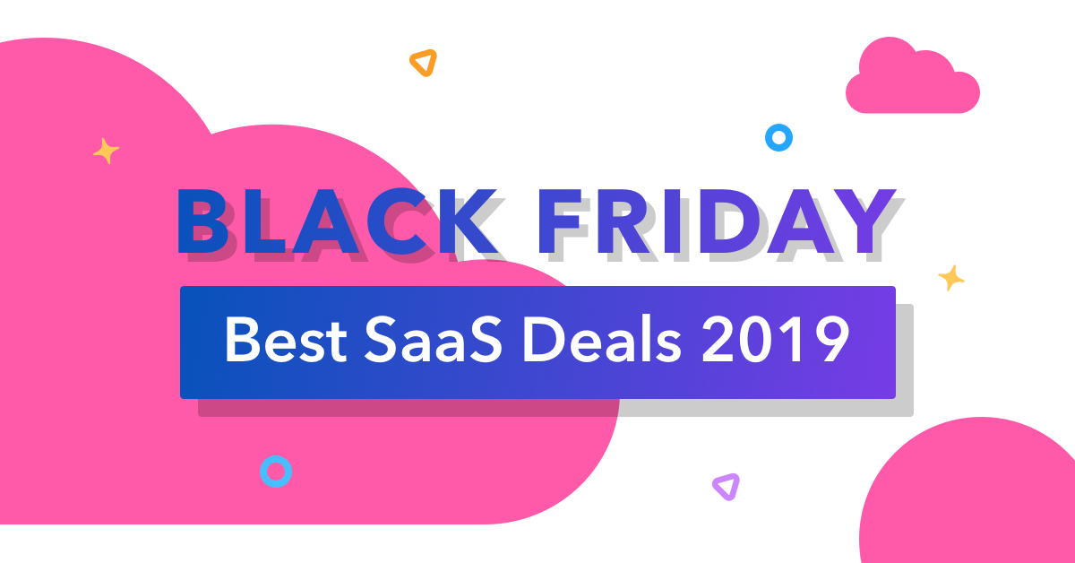 110 Black Friday Cyber Monday Saas Deals 2019 By Team Infinity Medium