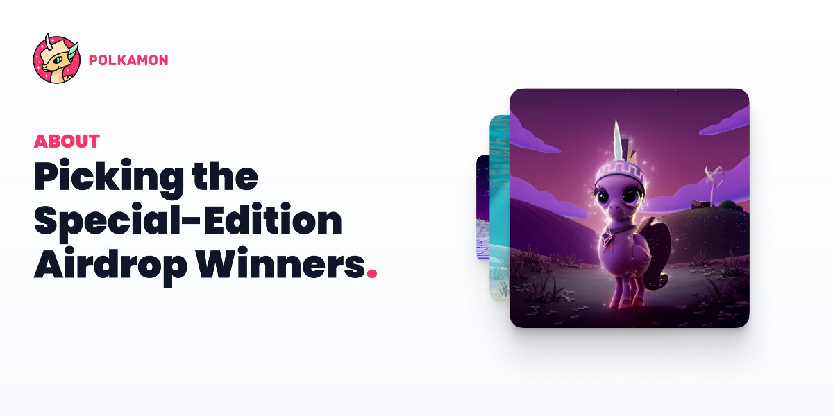 How Polkamon determines the winners of the special-edition Airdrop