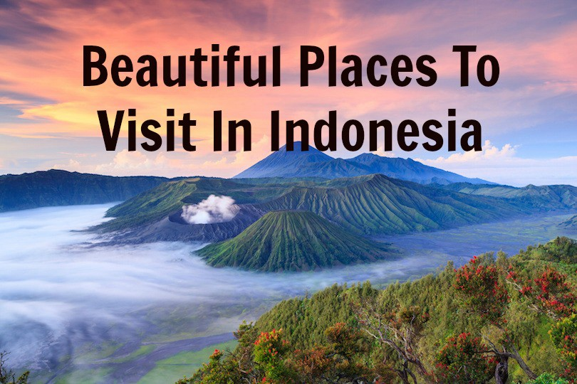 Beautiful Places To Visit In Indonesia Altertrips Medium