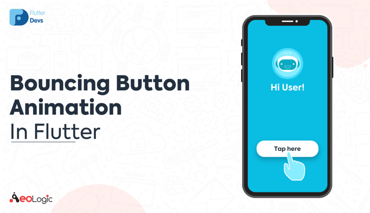Bouncing Button Animation In Flutter
