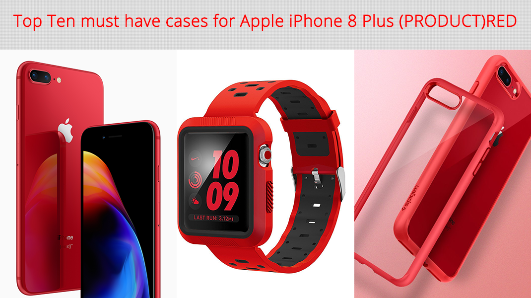 best sneakers 7b00e 1ca55 Top 10 must have cases for Apple iPhone 8 Plus (PRODUCT)RED