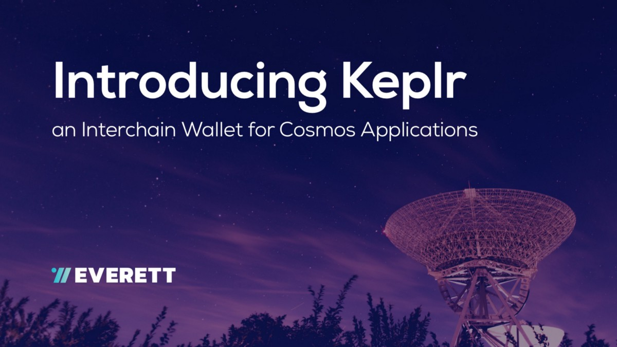 Introducing Keplr: an Interchain Wallet for Cosmos Applications