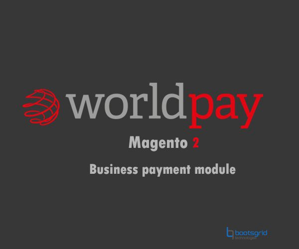 Magento Worldpay Business Payments
