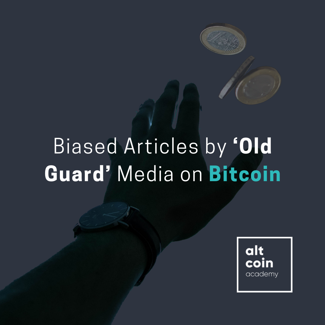Biased Articles by 'Old Guard' Media on Bitcoin - ALTCOIN MAGAZINE