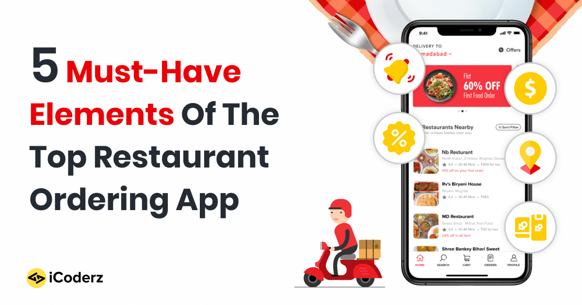 5 Must-Have Elements Of The Top Restaurant Ordering App