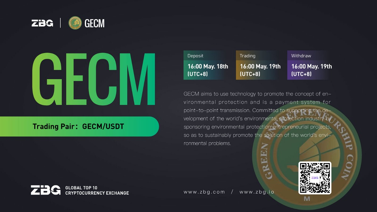 Announcement on the opening of GECM/USDT trading pair on ZBG