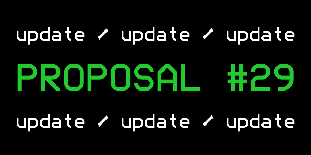 Update on Proposal 29