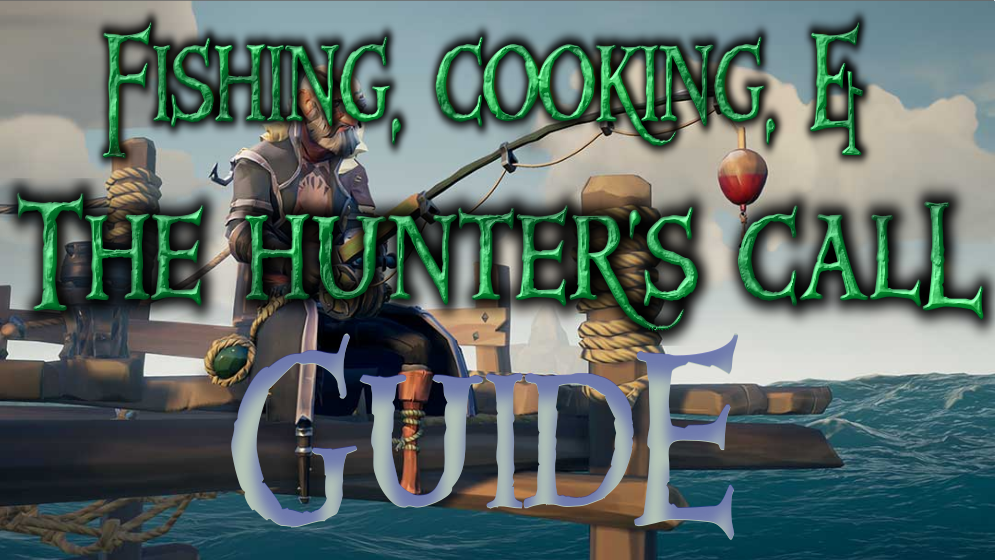 Guide to Fishing, Cooking & the Hunter's Call - Golden Sands