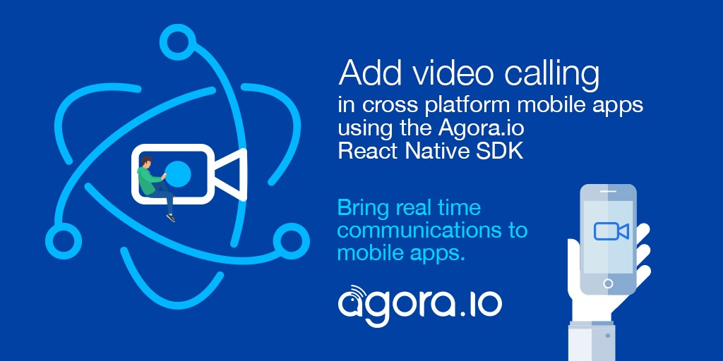 Add Video Calling in cross platform mobile apps using the Agora io