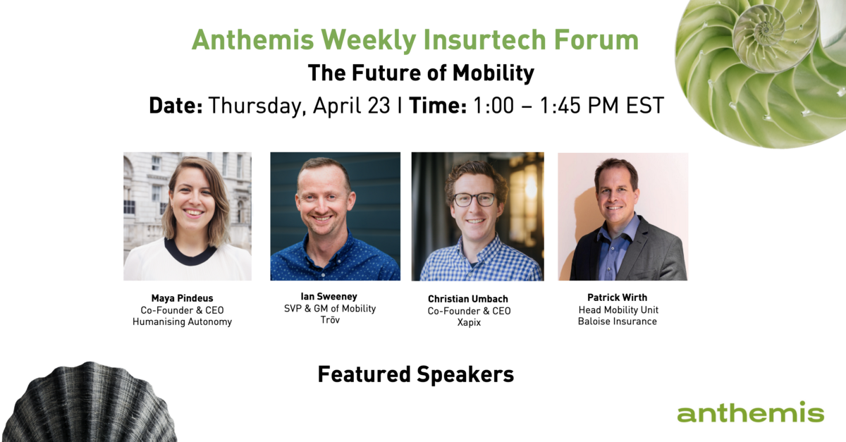 Anthemis Insurtech Forum: The Future of Mobility