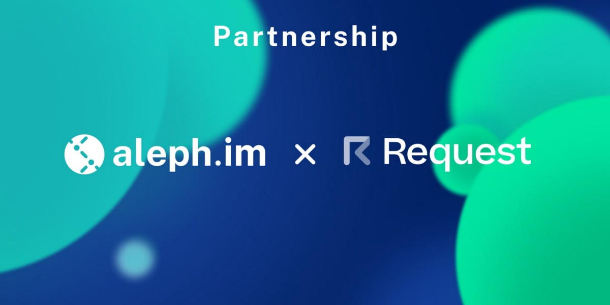 Aleph.im partners with Request Network to Expand Their Decentralized Storage of Invoicing Data On…