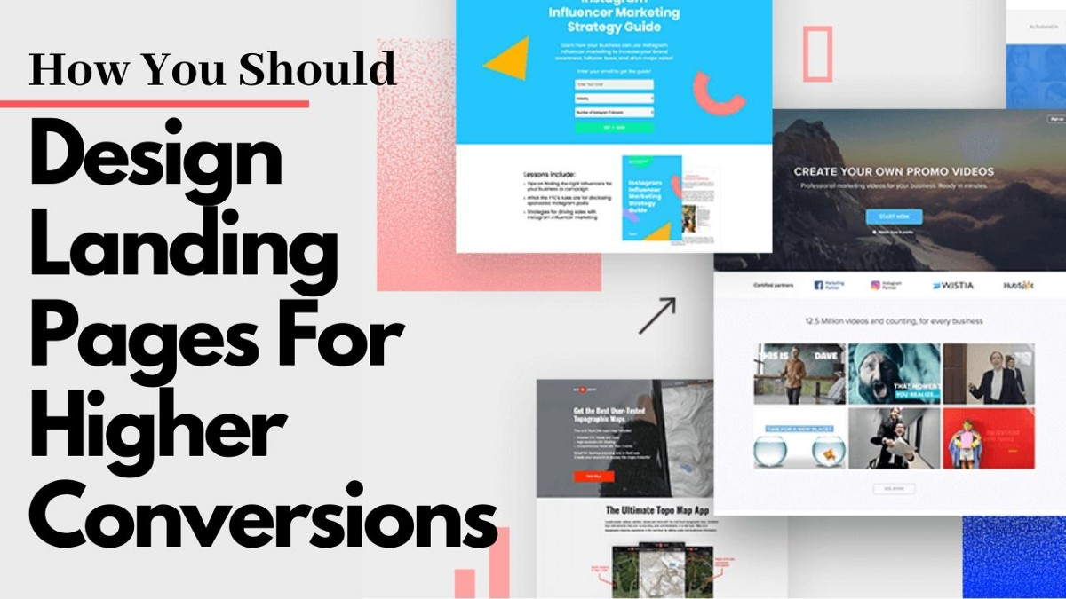 How You Should Design Landing Pages For Higher Conversions