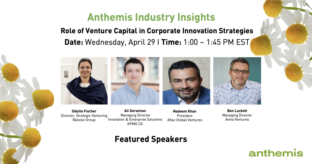 Anthemis Industry Insights: The Role of Venture Capital in Corporate Innovation Strategies