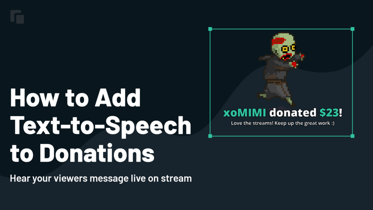 How To Add Text To Speech To Donations To Your Stream By Ethan May Streamlabs Blog