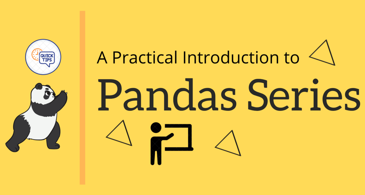 A Practical Introduction to Pandas Series