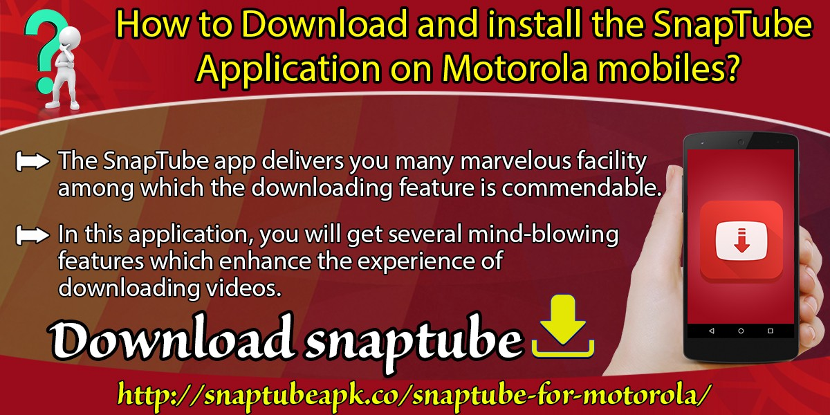 How To Download And Install The SnapTube Application on