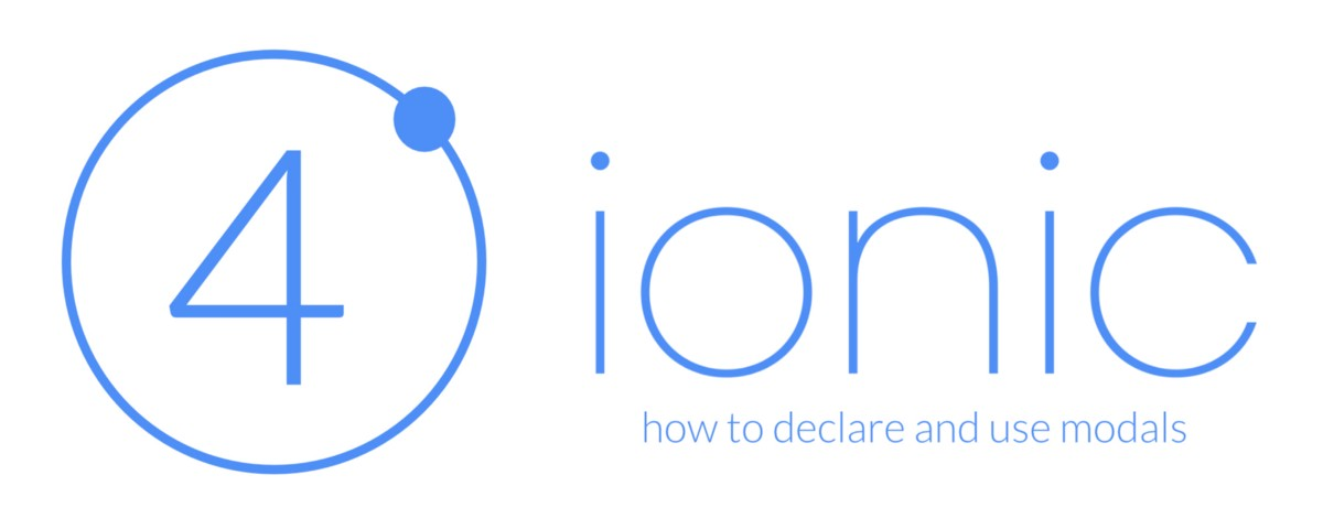 How to declare and use modals in Ionic v4 - David Dal Busco