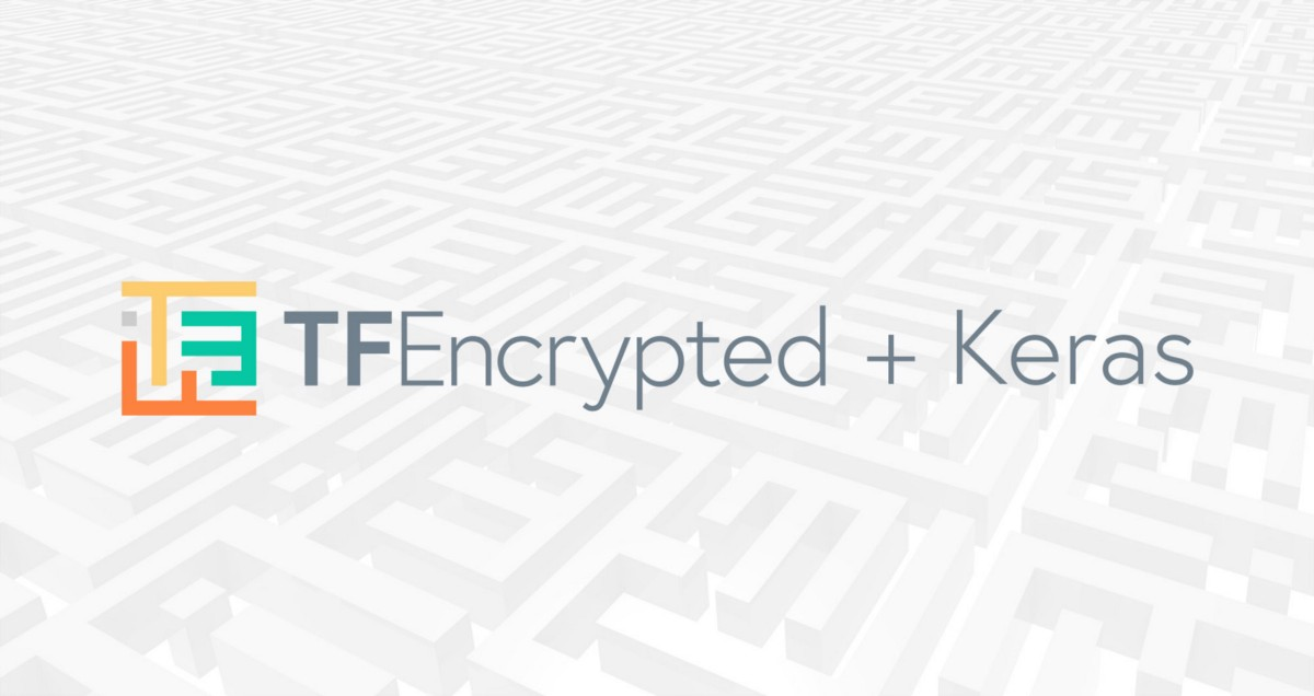 Encrypted Deep Learning Training and Predictions with TF Encrypted Keras