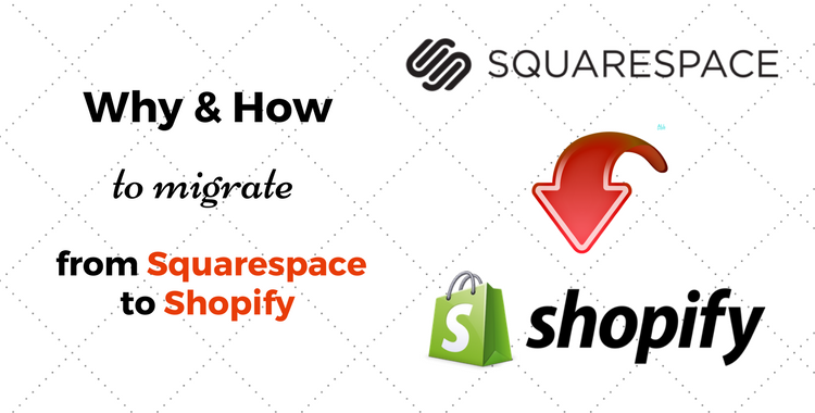 Why & How to Migrate from Squarespace to Shopify - Cart2Cart