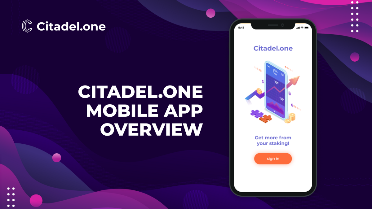 Citadel.One Mobile App Overview