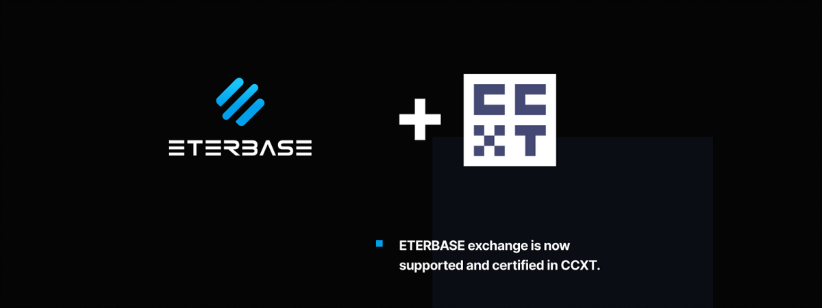 Eterbase exchange is now supported and CERTIFIED in CCXT
