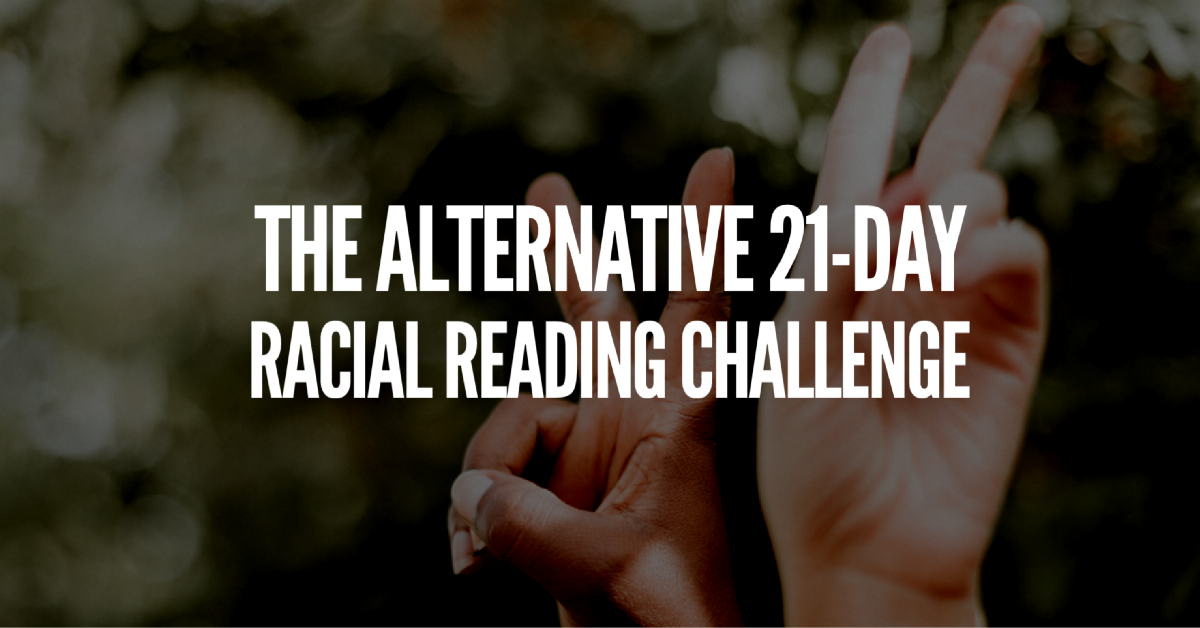 The Alternative 21-Day Racial Reading Challenge