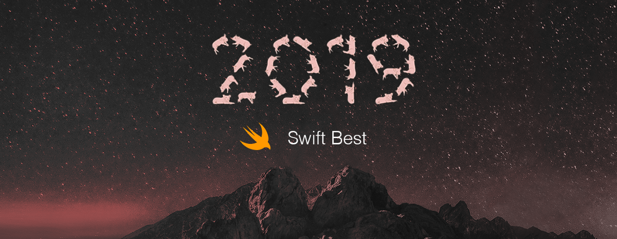Learn Swift from Top 50 Articles for the Past Year (v.2019)