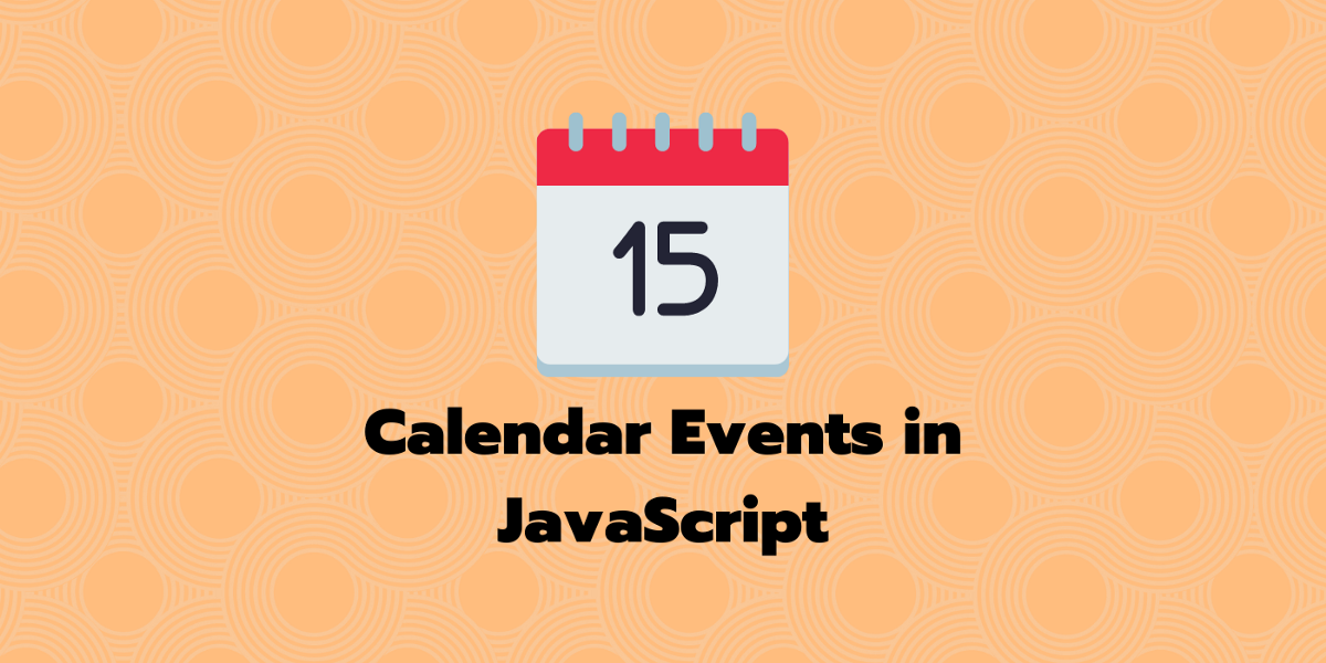 How to Generate Calendar Events Programmatically for Browser and NodeJS using JavaScript?