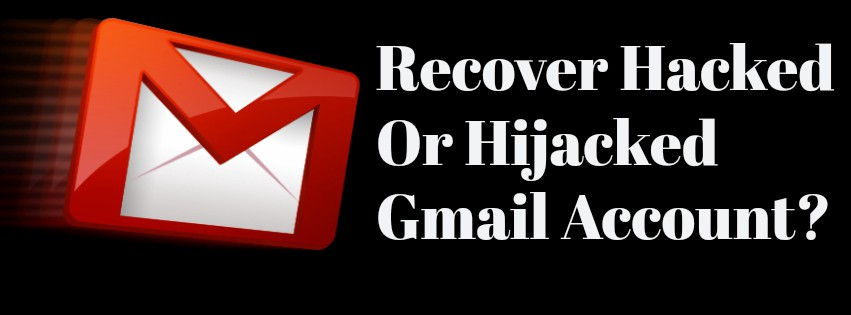 How To Recover Hacked Gmail Account — 2018 | You Must See!!!