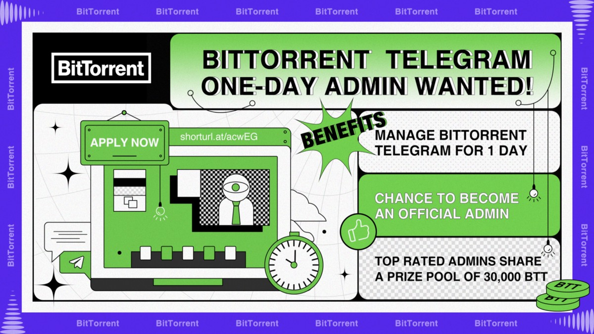 One Day's BitTorrent Admin: Become an official admin and share the prize of 30,000 BTT