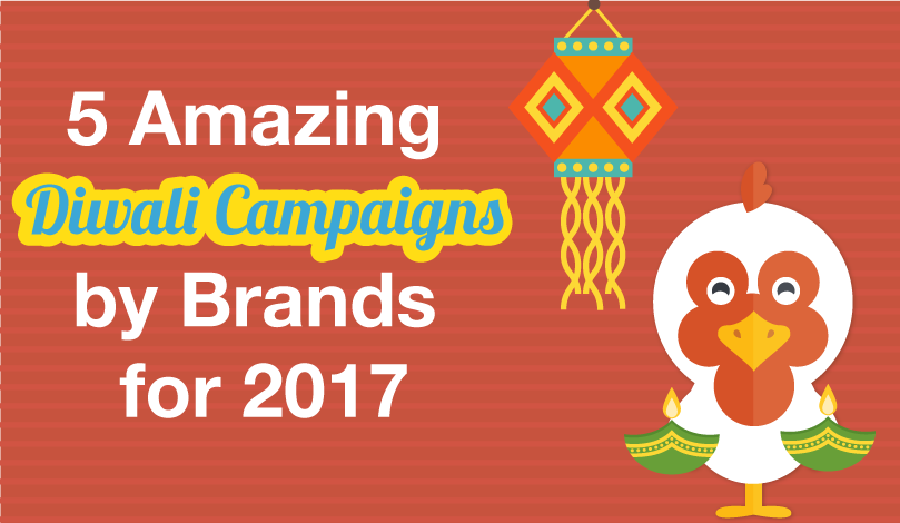 5 Amazing Diwali Campaigns by Brands for 2017 - Diggmeup - Medium