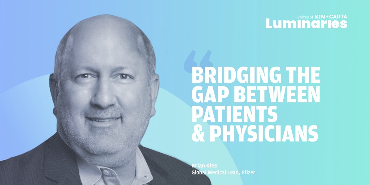 Pfizer's Brian Klee: Bridging the Gap between Patients