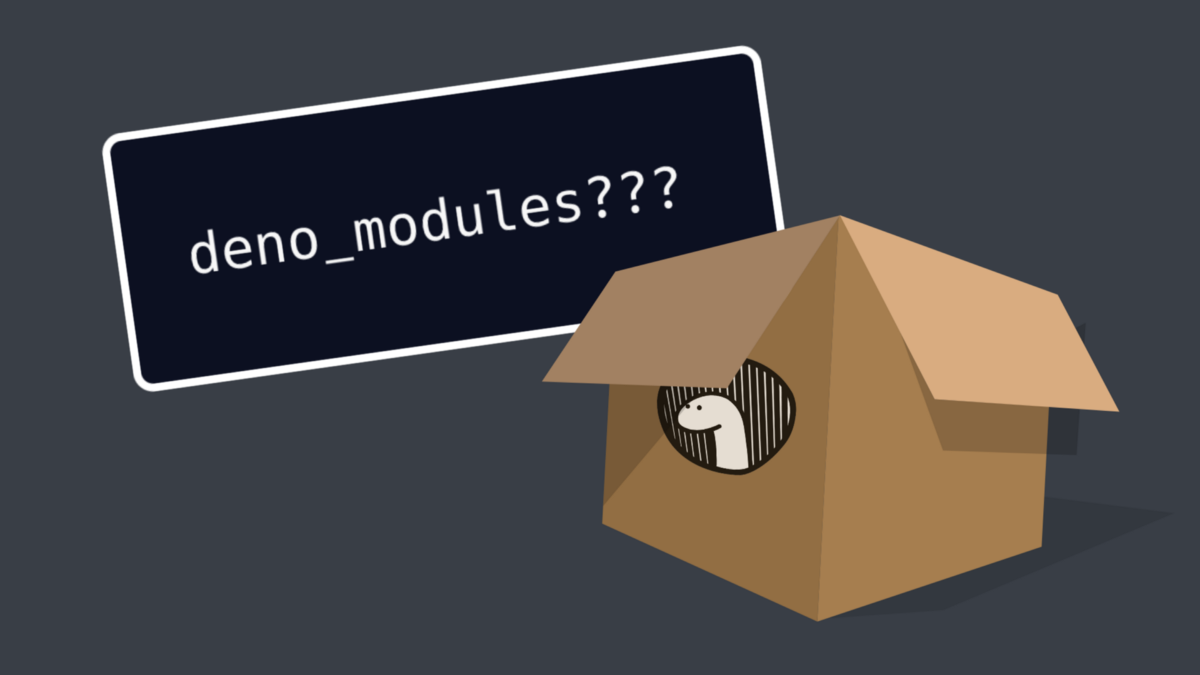 The case of the missing deno_modules?