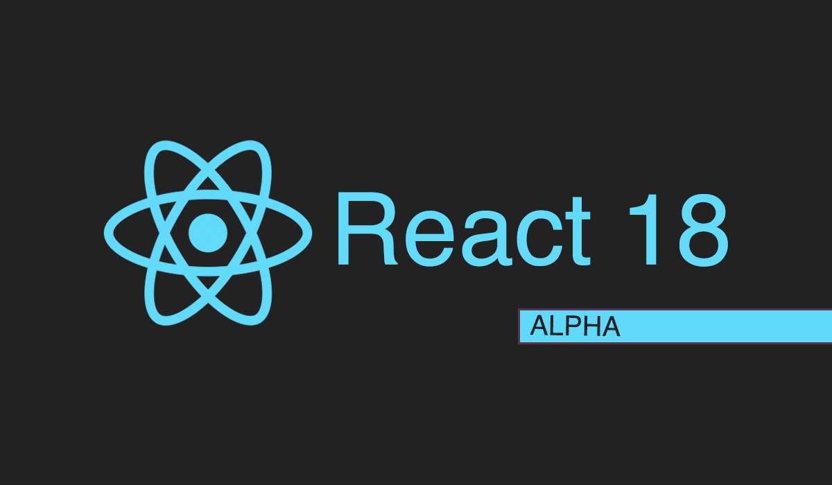 React 18 Is Here! What Is New?