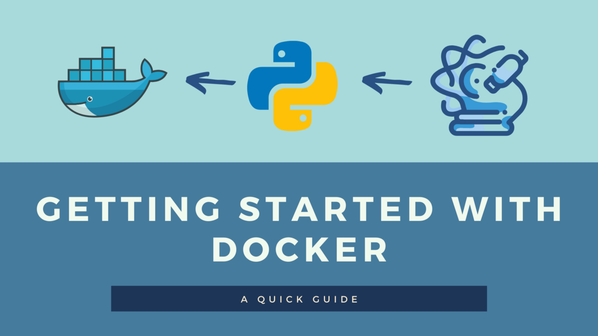 Getting Started with Docker for Data Scientists