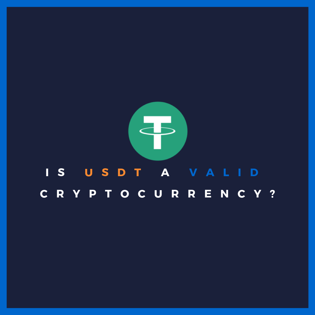 Is Tether (USDT) a Valid Cryptocurrency? - ALTCOIN MAGAZINE - Medium