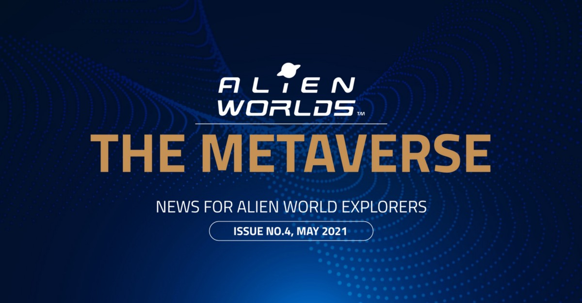 2 Million+ Players in 5 Months of the Alien Worlds Metaverse