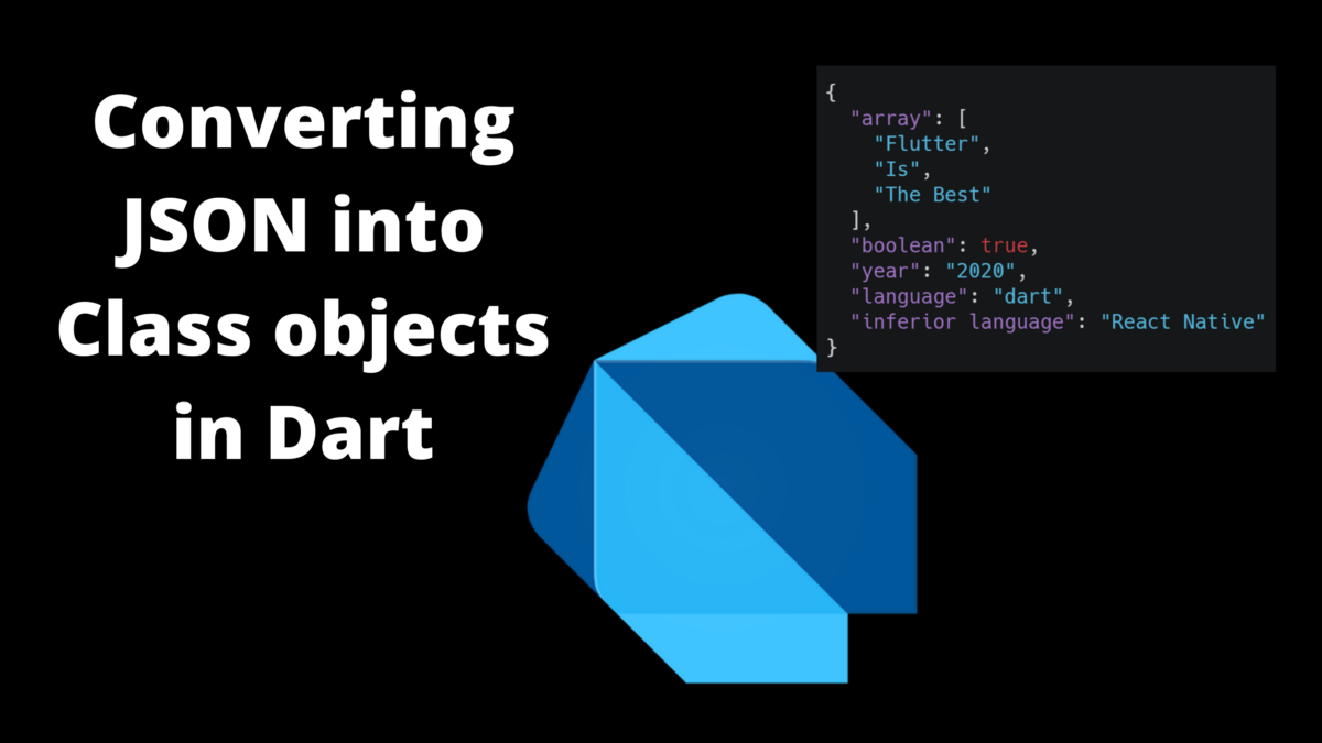 How to Convert JSON into Class objects in Dart
