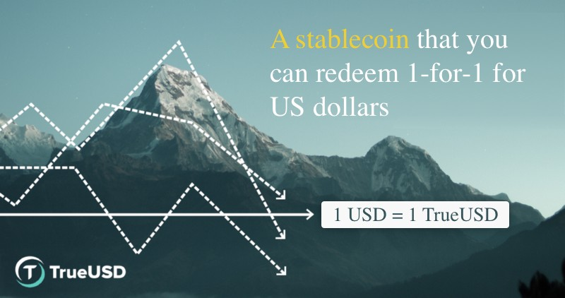 TrueUSD: A Stablecoin That You Can Redeem 1-for-1 for US Dollars