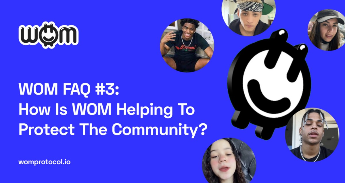 WOM FAQ #3: How Is WOM Helping To Protect The Community?