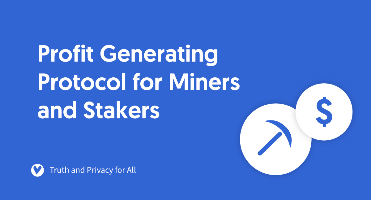 Verus: Profit Generating Protocol for Miners and Stakers