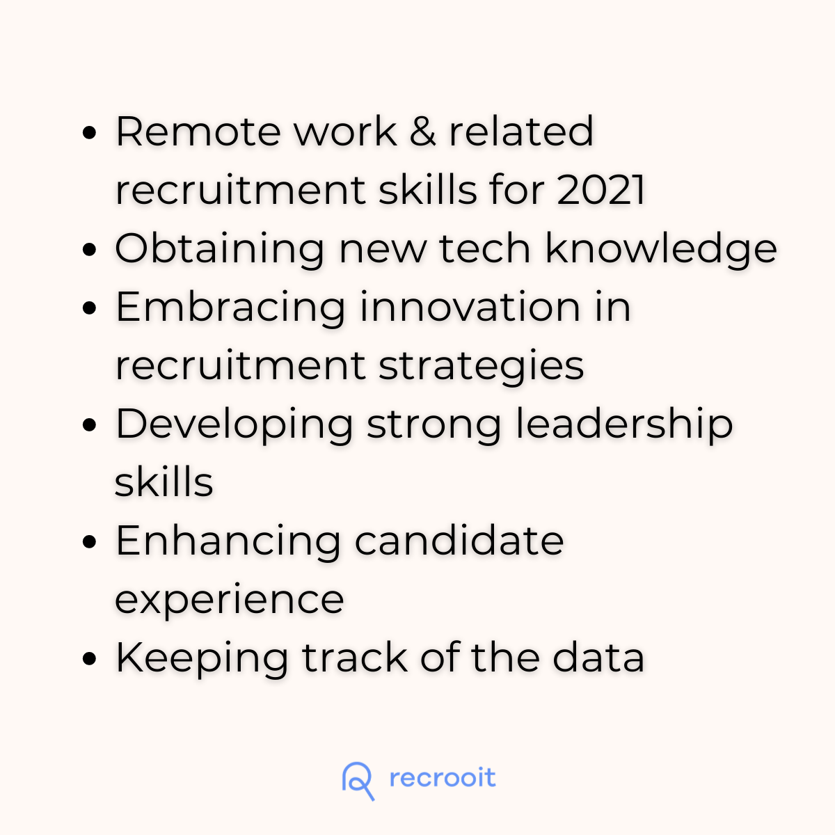 The new trends in recruiting & mandatory recruitment skills for 2021