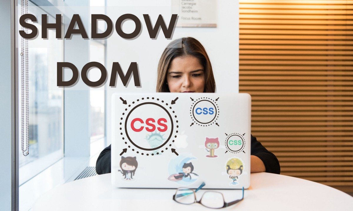 Scoping CSS using Shadow DOM