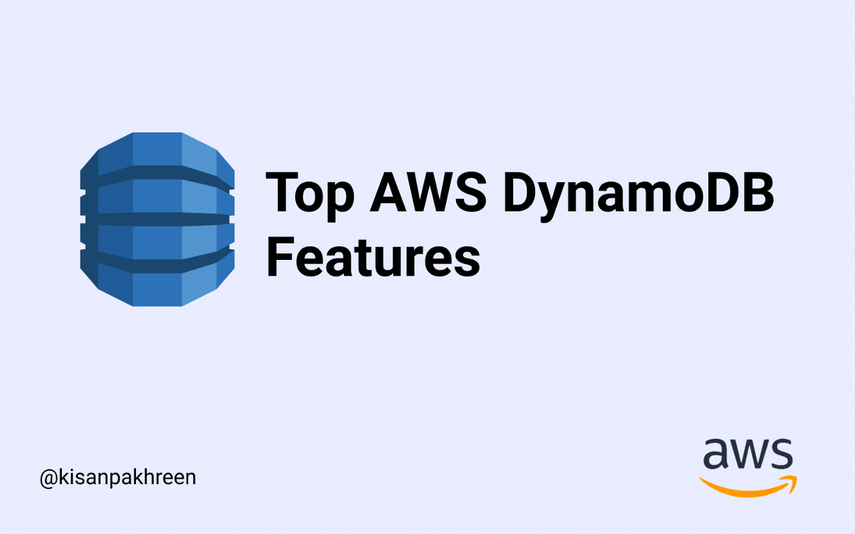 Top Features you should know about AWS DynamoDB