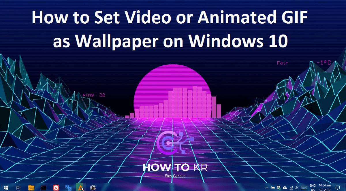 How to Set Video or Animated GIF as Wallpaper on Windows ...