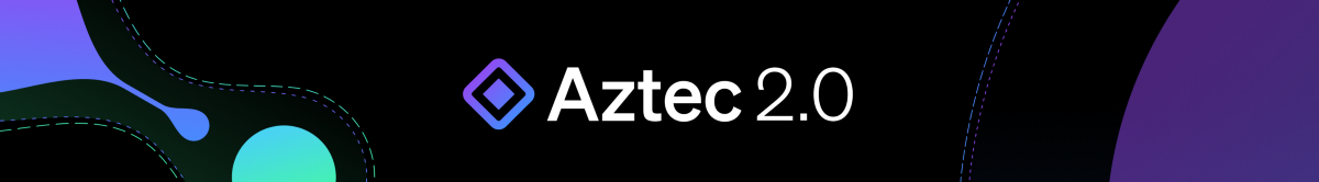 Launching Aztec 2.0 Rollup