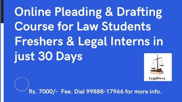 Online Pleading & Drafting Course for Law Students Freshers Interns in 30 Days