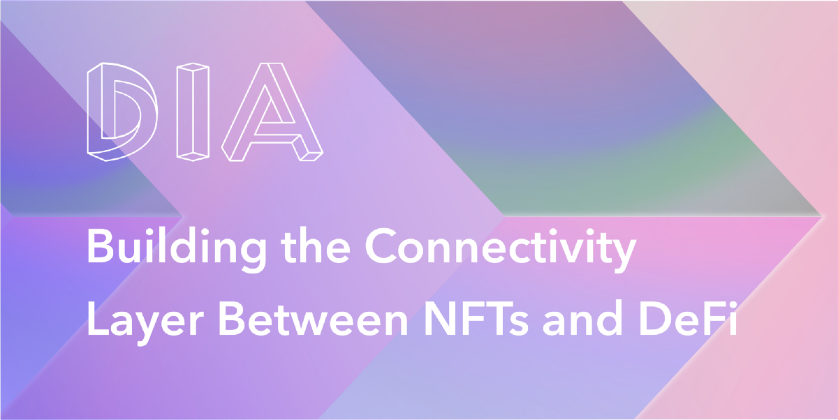 Building the Connectivity Layer Between  NFTs and DeFi