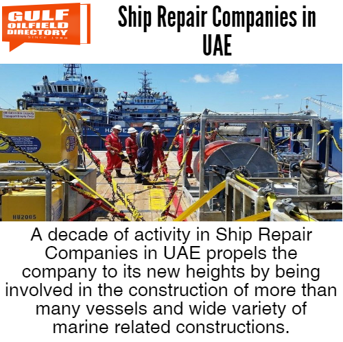 Search top ship repair companies in UAE - oil and gas Pages