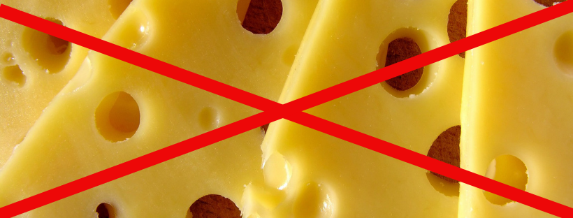 You Can Live Without Cheese, I Promise
